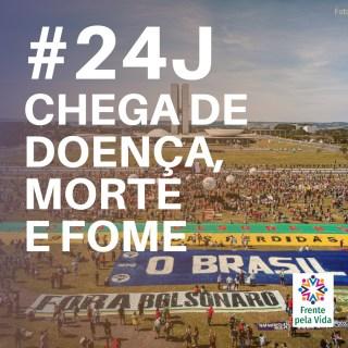 Cebes e Frente pela Vida presente no #24J por #ForaBolsonaro