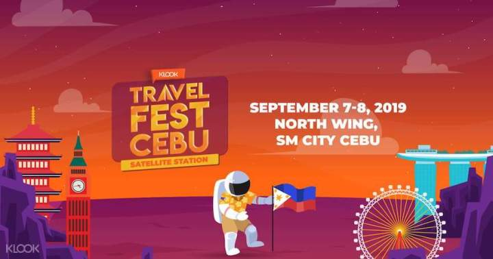 Travel Fest 2019: Klook returns to Cebu with more out-of-this-world travel deals   Cebu Finest