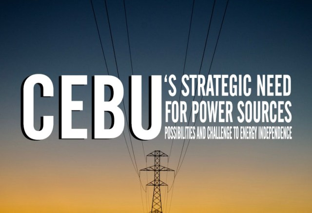 Cebu's strategic need for power sources: Possibilities, and Challenges to Energy Independence | Cebu Finest