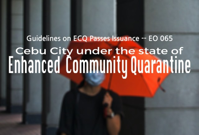 Labella issues Executive Order No. 065 for ECQ Passes issuance guidelines in Cebu City | Cebu Finest
