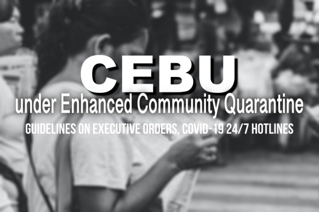 Cebu City, other independent cities and Cebu Province under enhanced community quarantine | Cebu Finest