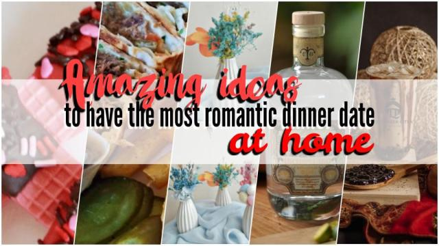 Amazing ideas to have the most romantic date at home with your loved ones on Valentine's Day | CebuFinest