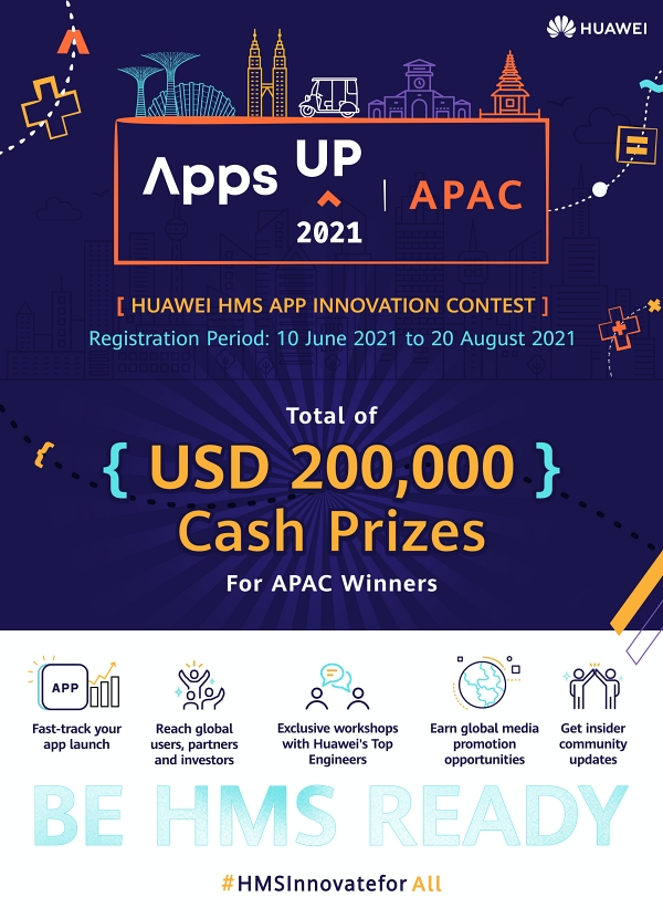 Huawei Mobile Services launches AppsUP App Contest Year 2 with US$200,000 cash prizes in APAC   CebuFinest
