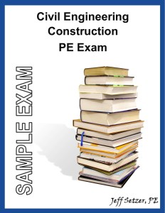 Civil Engineering Construction PE Sample Exam