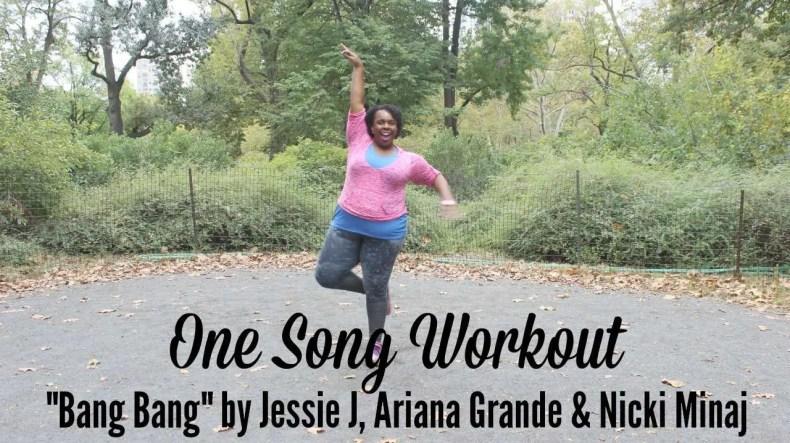 One Song Workout Bang Bang