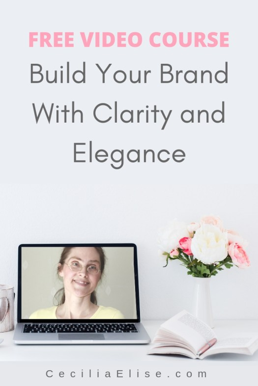 Free Course Build Your Brand with Clarity and Elegance