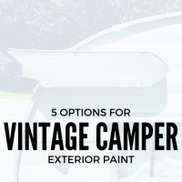 5 Vintage Camper Exterior Paint Options