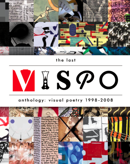 The Last Vispo Group Exhibition and Catalog | 2010 |