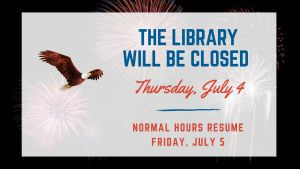 Library Closed July 4, 2019 Graphic