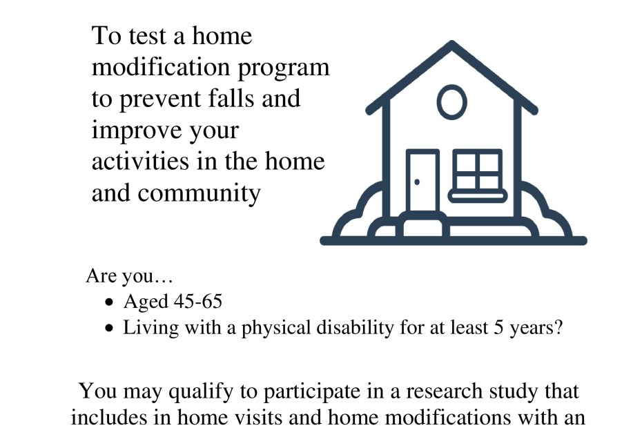 Volunteers needed! Contact CEDAR Midwest if you are: interested in testing a home modification program, 45-65 years old, and have had a disability for 5+ years