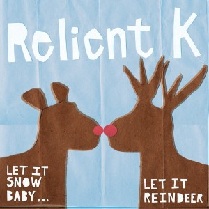 Relient K-Let It Snow