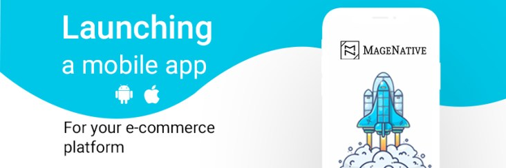 launching a mobile for your e-commerce store