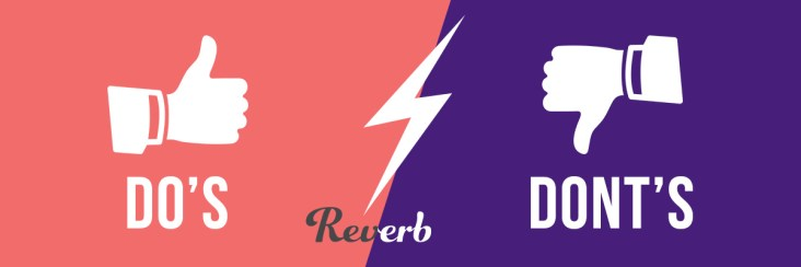 Reverb, sell on reverb, reverb marketplace, dos and donts of selling on reverb,