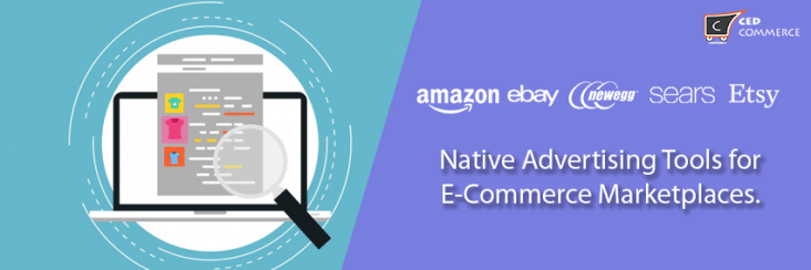 tools of native adverting for e-commerce marketplaces. how to use them?