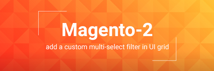 Magento 2 Multi-select Filter in UI grid