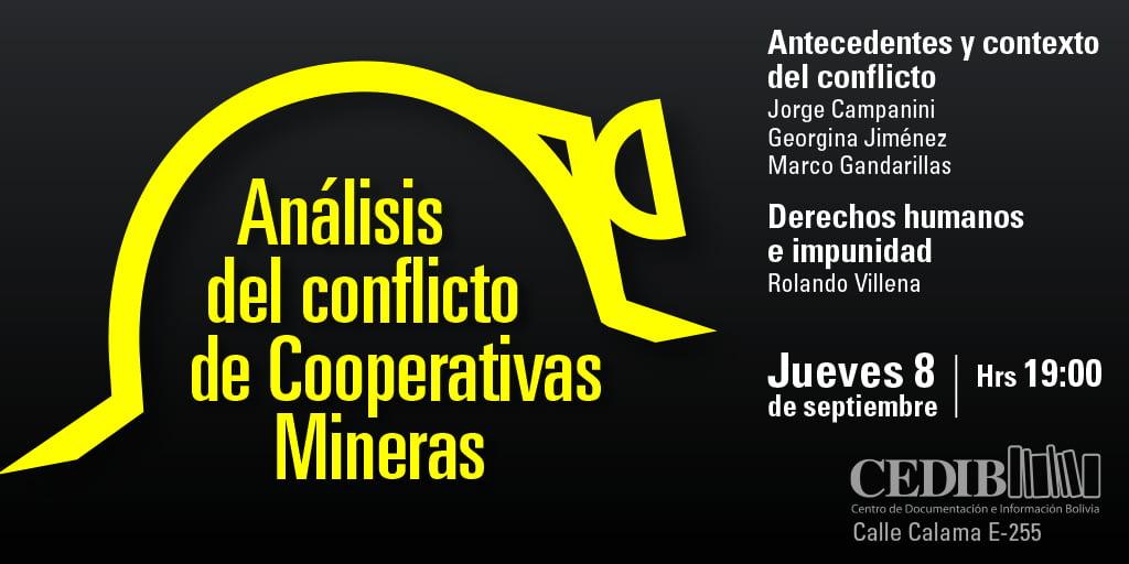 Análisis del Conflicto de Cooperativas Mineras