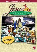Jesus: My Savior and Friend