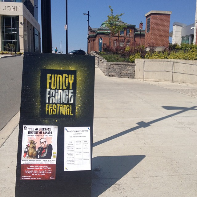 The No Bull$#!% History of Canada by @HouseoStyle up a 4pm as the #fundyfringe finale @SJArtsCentre