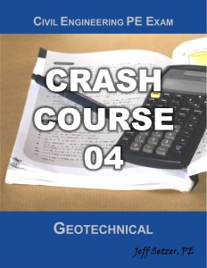 Civil Engineering Geotechnical PE Exam Crash Course 04