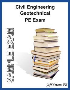 Civil Engineering Geotechnical PE Sample Exam