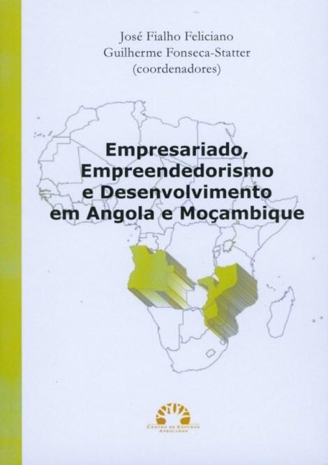 Empresariado, Empreendedorismo e Desenvolvimento em Angola e Moçambique