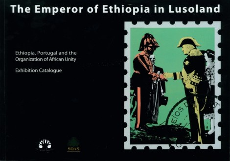 The Emperor of Ethiopia in Lusoland: Ethiopia, Portugal and the Organization of African Unity