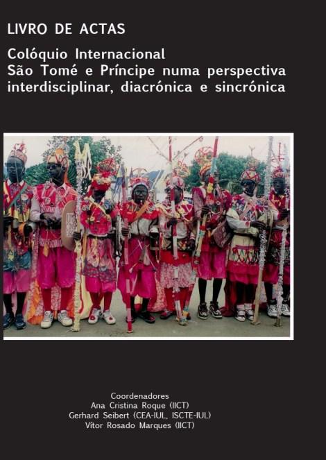 Actas do Colóquio Internacional São Tomé e Príncipe numa perspectiva interdisciplinar, diacrónica e sincrónica