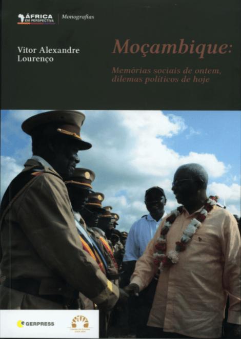 Moçambique: Memórias sociais de ontem, dilemas políticos de hoje