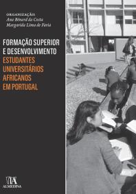 Formação Superior e Desenvolvimento: Estudantes Universitários Africanos em Portugal