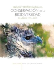 Análisis y propuestas para la conservación  de la biodiversidad en México 1995-2017