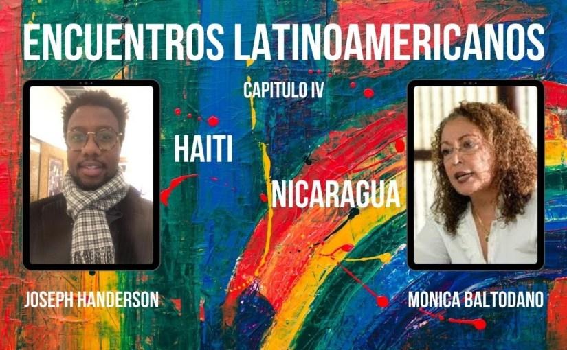 SEP 4 – 19h| Encuentros Latinoamericanos, Capitulo IV. NICARAGUA – HAITÍ