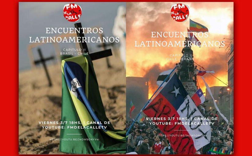 3 de JULIO | Encuentros Latinoamericanos – Capítulo II CHILE – BRASIL
