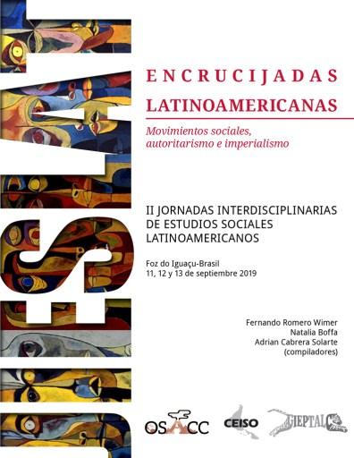 Encrucijadas Latinoamericanas. Movimientos sociales, autoritarismo e imperialismo.