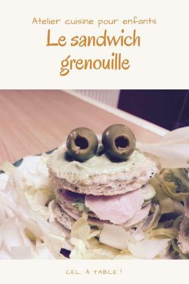 atelier cuisine pour enfants : le sandwich grenouille