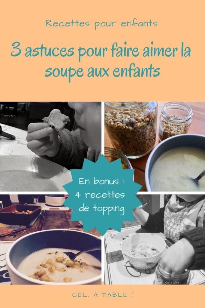 3 astuces pour faire aimer la soupe aux enfants