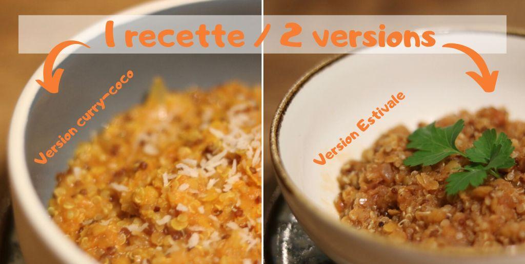 une recette pour 2 versions d'un mijoté de lentille corail et quinoa