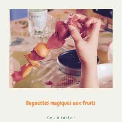 baguettes magiques aux fruits