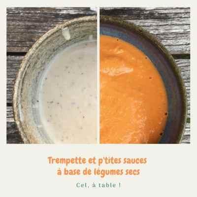 trempette et p'tites sauces à base de légumes secs