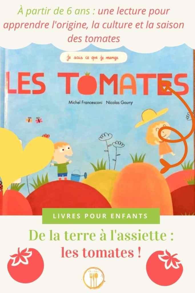 Un livre pour tout apprendre sur les tomates aux enfants de la terre à l'assiette