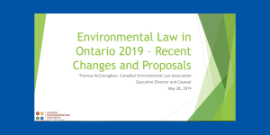 Environmental Law in Ontario 2019 – Recent Changes and Proposals