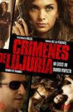 Crimenes de Lujuria / 2011年
