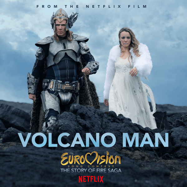 "Single artwork for ""Volcano Man"" by Will Ferrell & My Marianne (Molly Sandén) which sees Will Ferrell and Rachel McAdams as their Icelandic characters from Netflix's new Eurovision film walking across black rocks."
