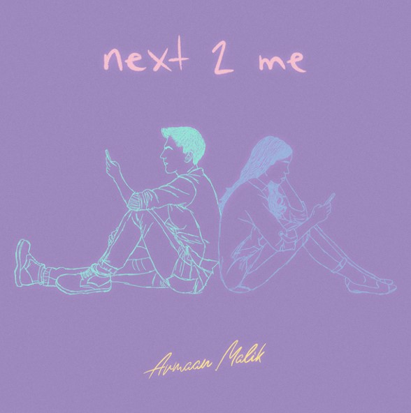 Armaan Malik Releases New Track Next 2 Me Celebmix