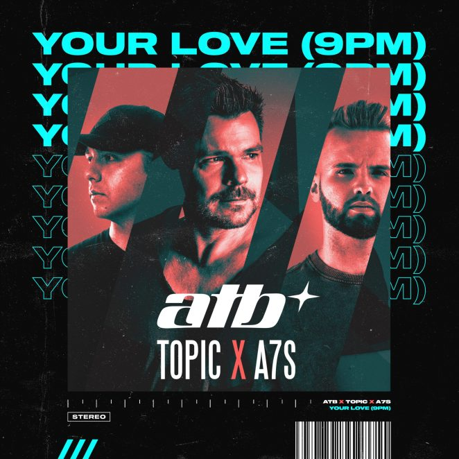 """ATB, Topic and A7S - """"Your Love (9pm)"""" single artwork"""