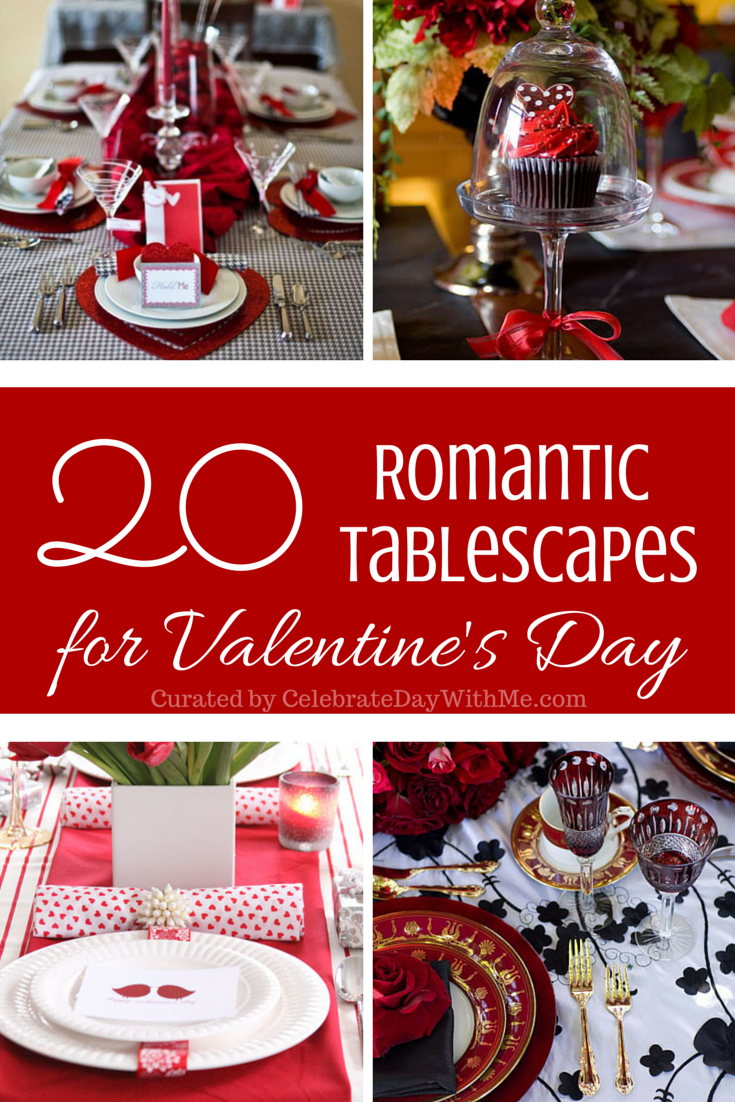 20 Romantic Tablescapes For Valentines Day Celebrate