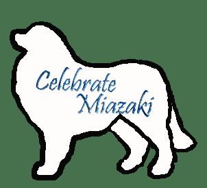 CELEBRATE MIYAZAKI