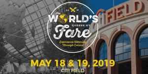 THE WORLD'S FARE 2019 @ Citi Field
