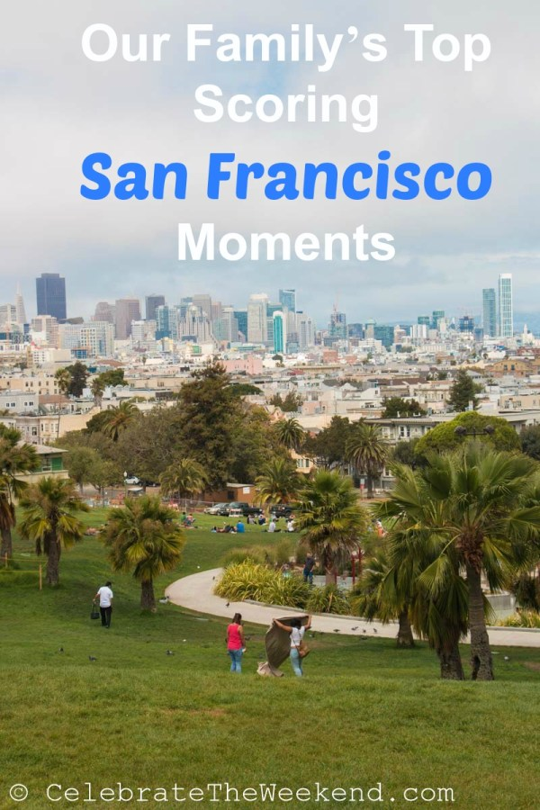 Our Family's Favorite Things To Do in San Francisco