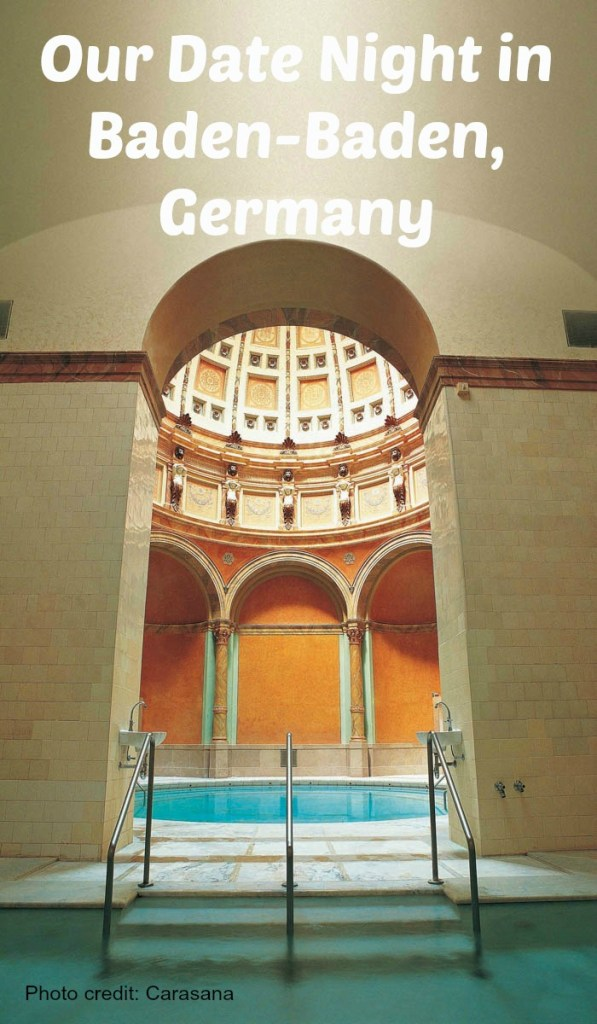 Date Night in Baden-Baden, Germany: Spa, Museum and world's most elegant Casino