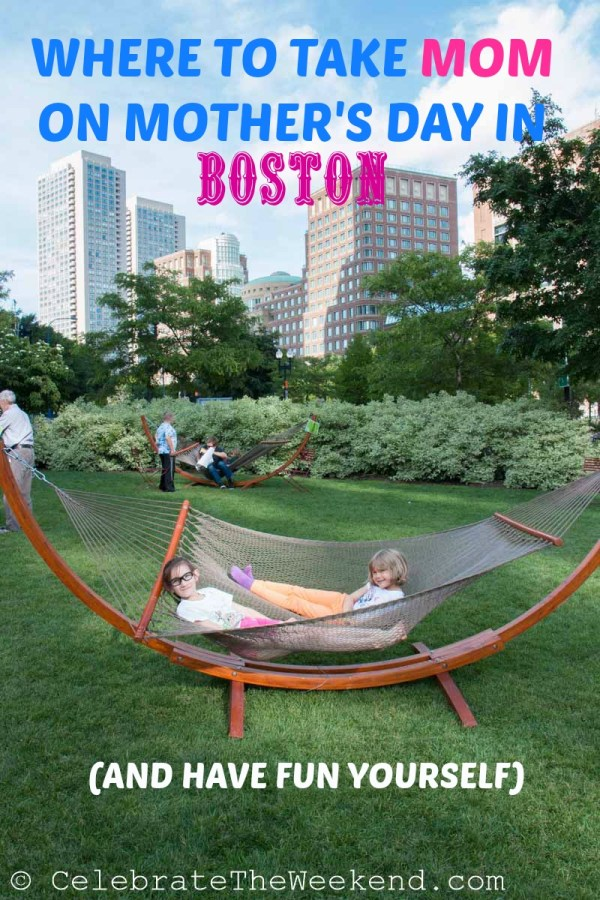 Where to take Mom on Mother's Day in Boston